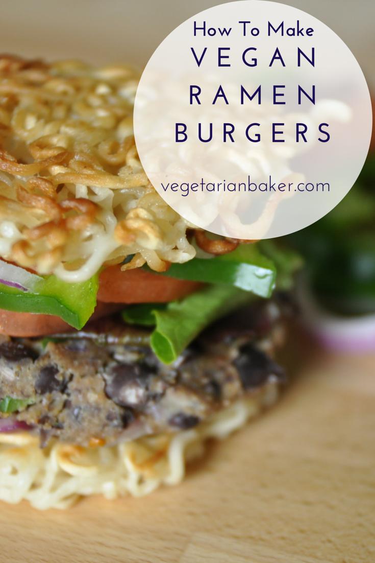 How To Make Vegan Ramen Burgers