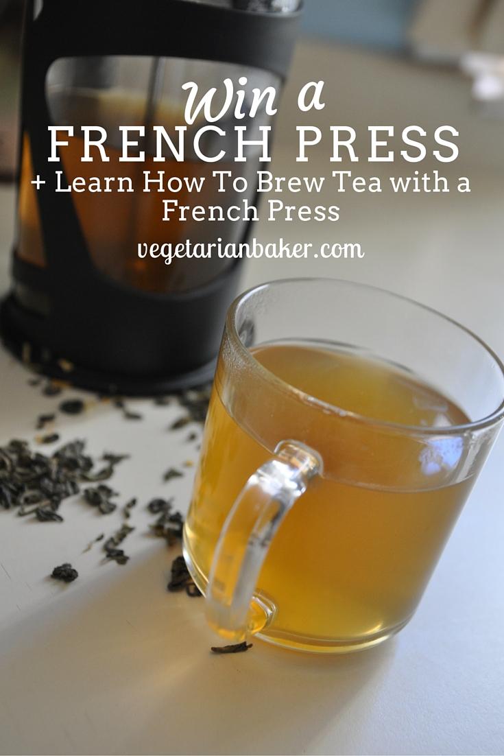 How To Brew Tea with a French Press + Giveaway