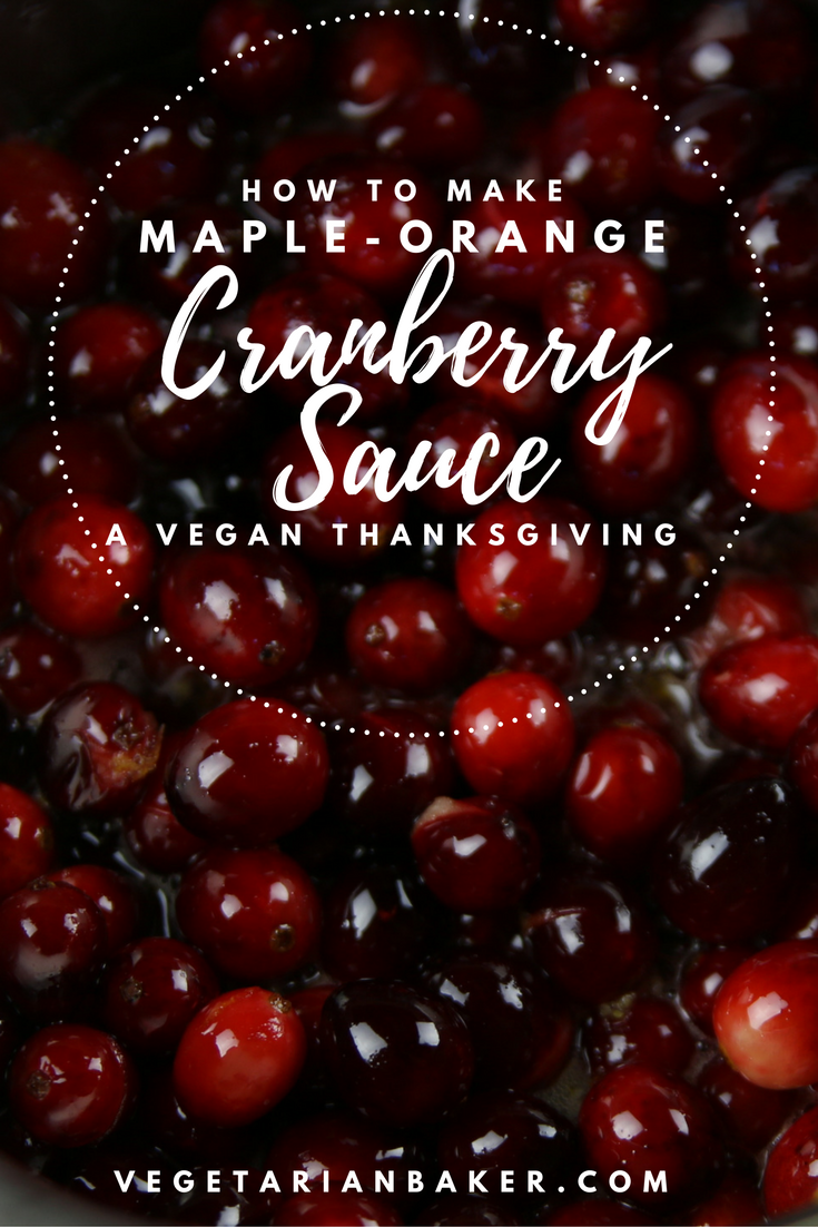 How To Make Maple-Orange Cranberry Sauce | A Vegan Thanksgiving