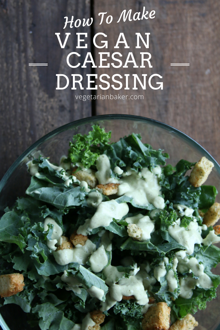 How To Make Vegan Caesar Dressing | Simple Homemade Salad Dressings
